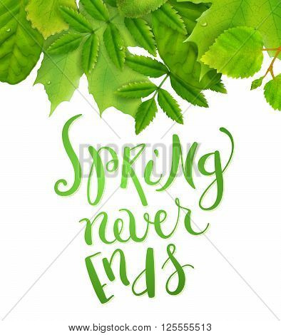 Spring never ends background with fresh green leaves