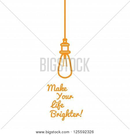 Funny Motivational picture of an incandescent lamp