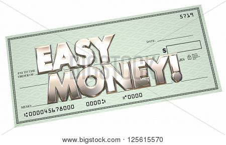 Easy Money Free Cash Check Income 3d Words
