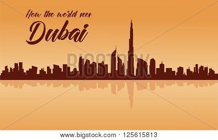 Dubai city skyline silhouette with brown backgrounds and reflections