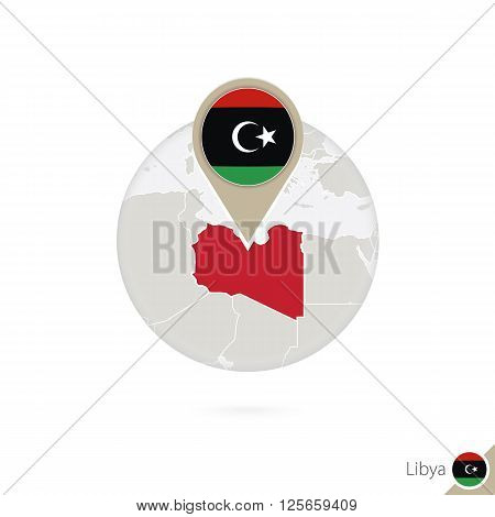 Libya Map And Flag In Circle. Map Of Libya, Libya Flag Pin. Map Of Libya In The Style Of The Globe.