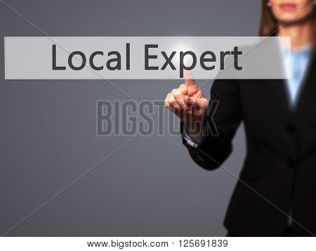 Local Expert - Businesswoman Hand Pressing Button On Touch Screen Interface.