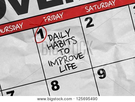 Concept image of a Calendar with the text: Daily Habits to Improve Life