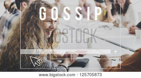 Gossip Rumor Hearsay Scandal Conversation Concept
