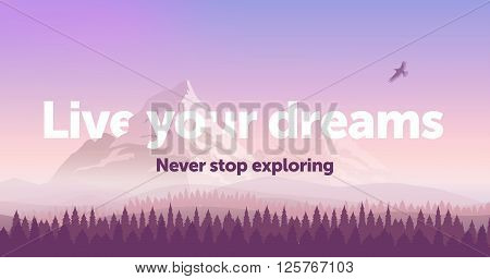 Vector banner template with text 'Live your dreams'. Snowy mountains, gradient sunset sky and the pine forest. Silhouette of an eagle flying in the sky.