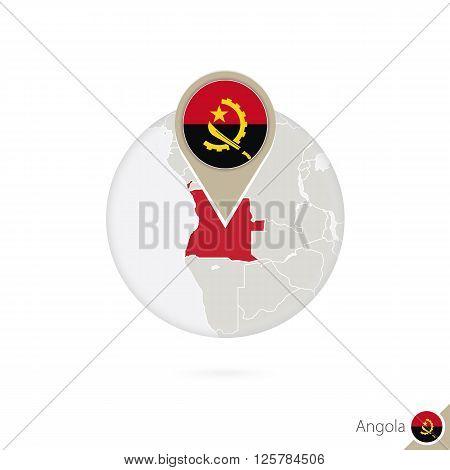 Angola Map And Flag In Circle. Map Of Angola, Angola Flag Pin. Map Of Angola In The Style Of The Glo