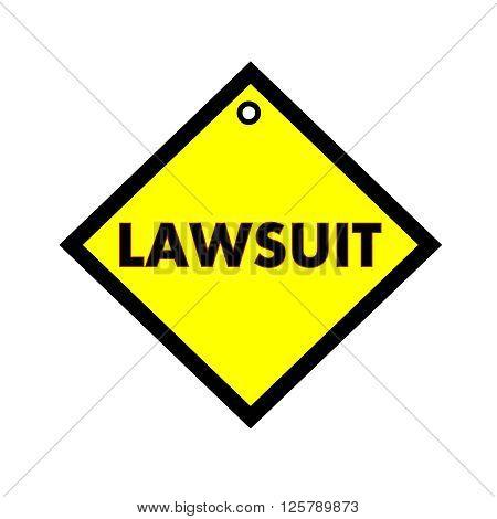 LAWSUIT black wording on quadrate yellow background
