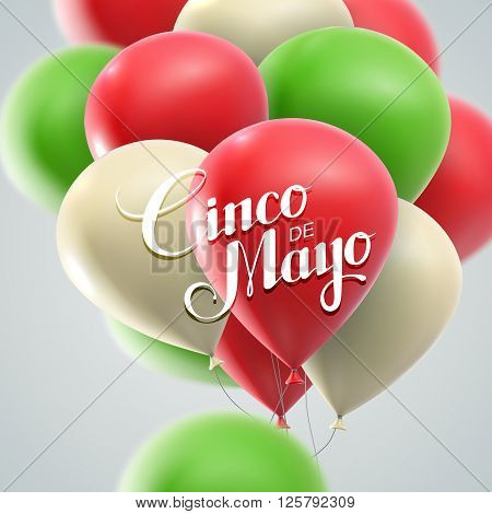 Cinco de Mayo vector illustration. 5 of May holiday vector. Cinco de Mayo holiday banner.  Cinco de Mayo holiday lettering. Cinco de Mayo illustration with balloons