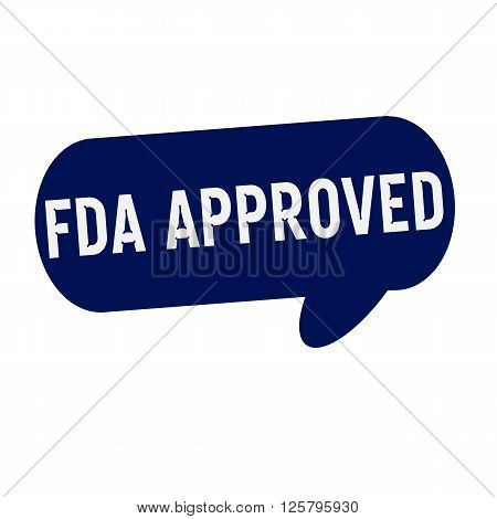 FDA Approved wording on Speech bubbles blue cylinder