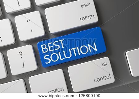 Modern Laptop Keyboard with Hot Key for Best Solution. Laptop Keyboard with the words Best Solution on Blue Button. Best Solution CloseUp of Metallic Keyboard on Laptop. 3D.