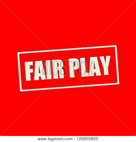 Fair play white wording on rectangle red background