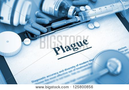Plague - Printed Diagnosis with Blurred Text. Plague - Medical Report with Composition of Medicaments - Pills, Injections and Syringe. 3D Render.