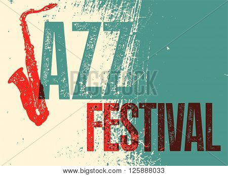 Jazz Festival poster. Retro typographical grunge vector illustration. Eps10.