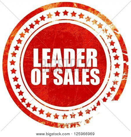 leader of sales, isolated red stamp on a solid white background
