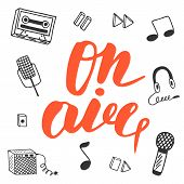 Cute hand drawn postcard with musical objects collection including note earphones microphone recoder recoder buttons combo tape. On air lettering banner for radio television poster