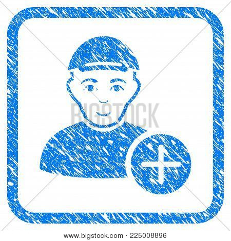 Add User rubber seal imitation. Icon vector symbol with grunge design and unclean texture inside rounded square frame. Scratched blue sticker. Man face has joy feeling. a boy from add user in a cap.