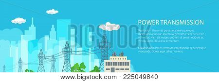 Banner with High Voltage Power Lines Supplies Electricity to the City , Electric Power Transmission on a Blue Background, Vector Illustration