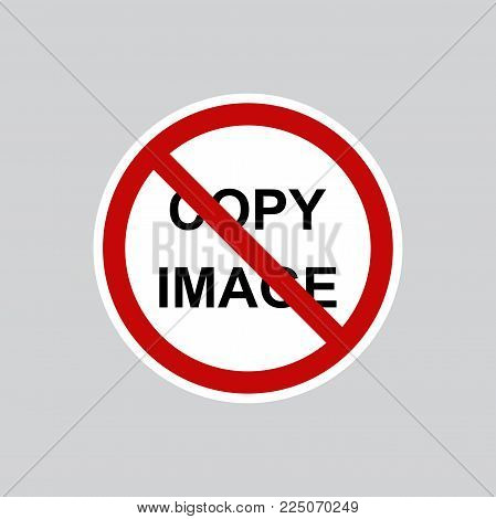 No copy sign. No copy file sign red prohibition. All in a single layer. Do not Copy file sign icon. Duplicate document symbol. Stop flat symbol. No copy file sign with Long Shadow.