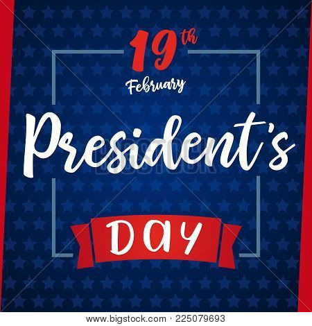 Lettering Presidents day greeting card blue stars. Happy President`s Day 19th february for web banner special offer vector illustration
