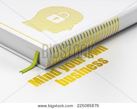 Finance concept: closed book with Gold Head With Padlock icon and text Mind Your own Business on floor, white background, 3D rendering