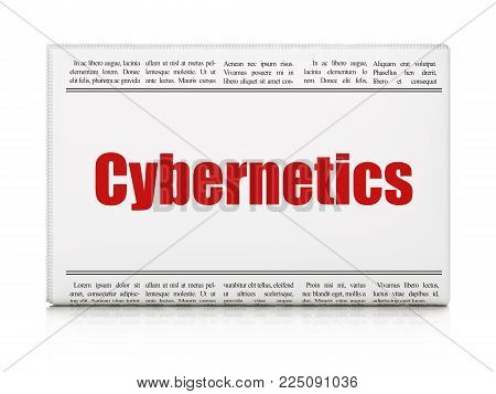 Science concept: newspaper headline Cybernetics on White background, 3D rendering