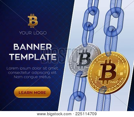 Crypto currency editable banner template. Bitcoin. 3D isometric Physical bit coin. Golden and silver bitcoin coins with wireframe chain. Block chain concept. Stock vector illustration