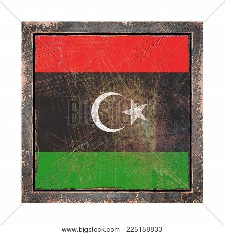 3d Rendering Of A Libya Flag Over A Rusty Metallic Plate Wit A Rusty Frame. Isolated On White Backgr