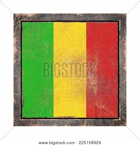 3d Rendering Of A Mali Flag Over A Rusty Metallic Plate Wit A Rusty Frame. Isolated On White Backgro
