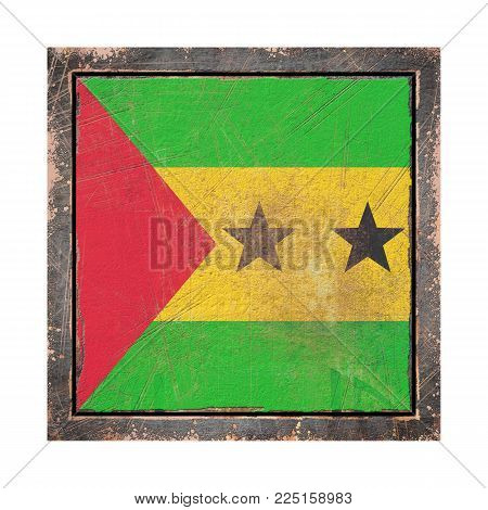 3d Rendering Of A Democratic Republic Of Sao Tome And Principe Flag Over A Rusty Metallic Plate Wit