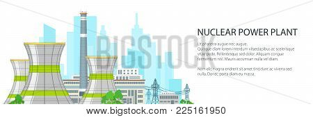White Banner with Thermal Station, Nuclear Power Plant and Text, Nuclear Reactor and Power Lines on the Background of the City, Vector Illustration