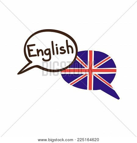 Vector Illustration With Two Hand Drawn Doodle Speech Bubbles With A National Flag Of The Uk And Han