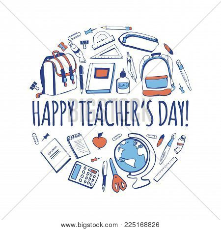 Happy Teacher's Day! Vector illustration with hand drawn doodle school supplies and congratulation phrase. Card, poster or banner design.