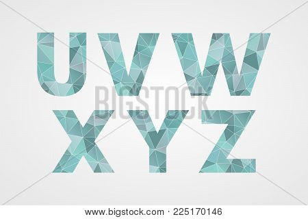 U V W X Y Z Polygonal Geometric Letters. Decorative Blue Geometric Abc Isolated Icons. Abstract Tria
