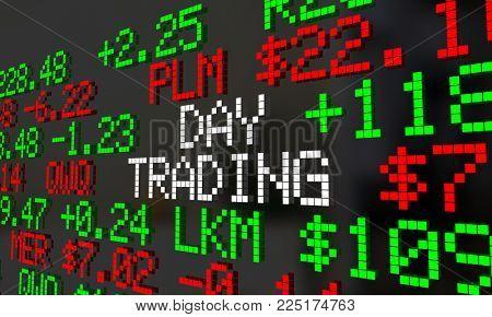 Day Trading Stock Market Ticket Trader 3d Illustration
