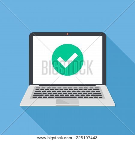 Laptop and check mark. Notebook and round green tick icon, checkmark on white screen. Successful update, accept, ok button, task completed concepts. Modern long shadow flat design. Vector illustration