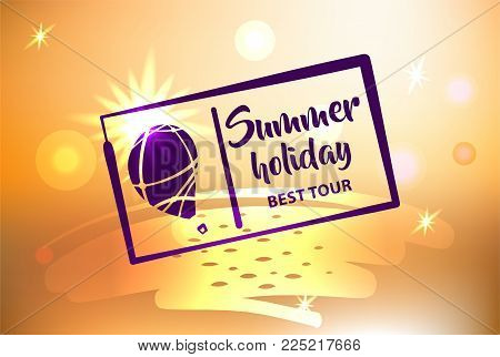 Best tour for summer holiday. Abstract balloon and sun light. Template poster, banner, logo for travel company, agency.