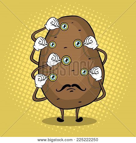 Potato with monocular in each eye pop art retro vector illustration. Cartoon food character. Color background. Comic book style imitation.