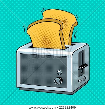 Toaster with toasts pop art retro vector illustration. Color background. Comic book style imitation.