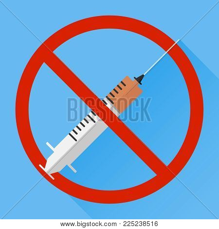 Stop the drugs. A syringe with drugs crossed out with a red stripe. Flat design, vector illustration, vector.