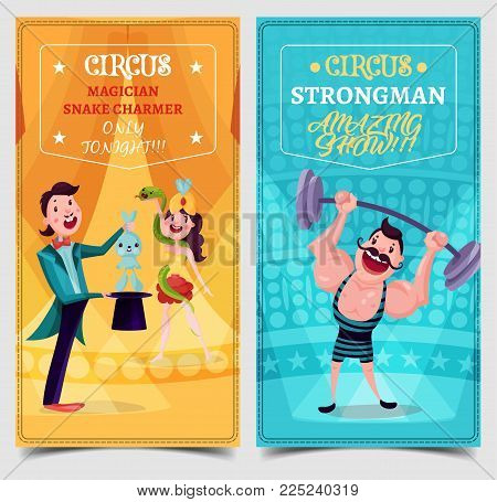 Set of isolated carnival or circus banners or signs. Tickets with strongman at arena and woman snake charmer, magician pulling hare out of hat. Performance and entertaining show poster, festive event