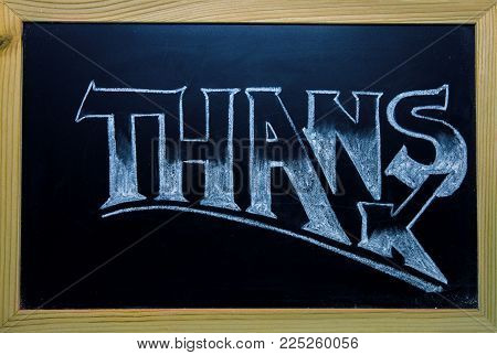 Thanks Inscription By White Chalk On Black Chalkboard. Thanks Word In Wooden Frame. Shop Or Cafe Cus