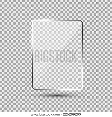 Glass plate on transparent background. See through mock up square shape. Vector elements with glares and highlights. Realistic glossy rectangle, plate, framework, plane illustration.