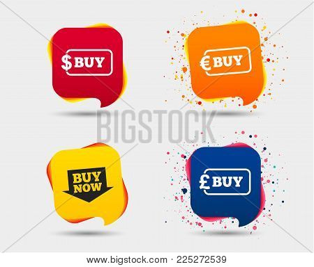 Buy now arrow icon. Online shopping signs. Dollar, euro and pound money currency symbols. Speech bubbles or chat symbols. Colored elements. Vector