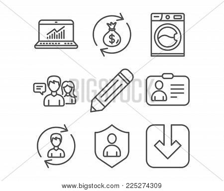 Set of Washing machine, Security and Online statistics icons. Id card, Human resources and People talking signs. Pencil, Money exchange and Load document symbols. Vector