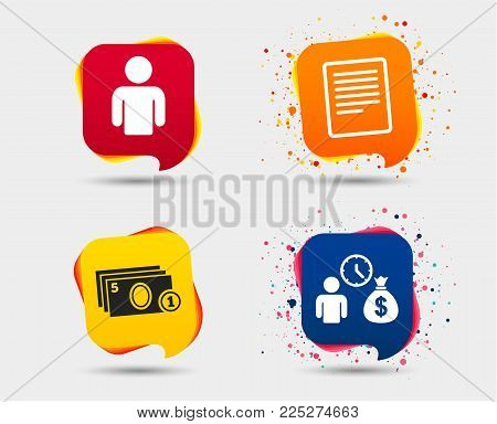 Bank loans icons. Cash money bag symbol. Apply for credit sign. Fill document and get cash money. Speech bubbles or chat symbols. Colored elements. Vector