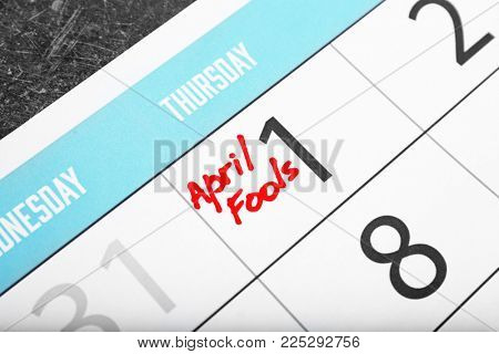 Calendar with date reminder, closeup. April fool's day celebration