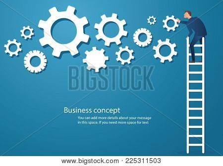 Business concept vector illustration of a man on ladder with gears