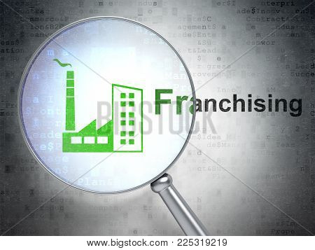 Business concept: magnifying optical glass with Industry Building icon and Franchising word on digital background, 3D rendering