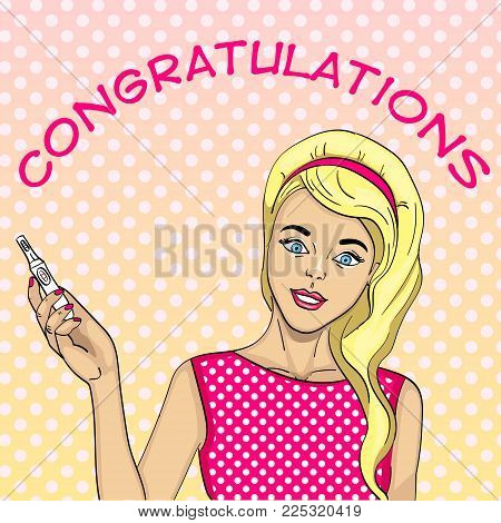 Girl With A Test For Pregnancy. Postcard, Surprise, Congratulation, Announcement, Text And News. Com