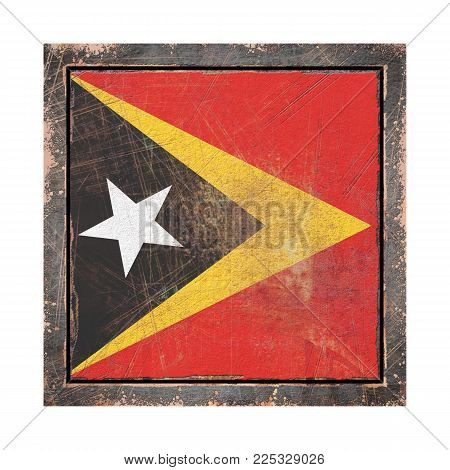 3d Rendering Of A Timor-leste Flag Over A Rusty Metallic Plate Wit A Rusty Frame. Isolated On White